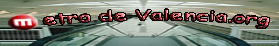 Metro Valencia y FGV. Noticias, horarios y plano de Metro Valencia